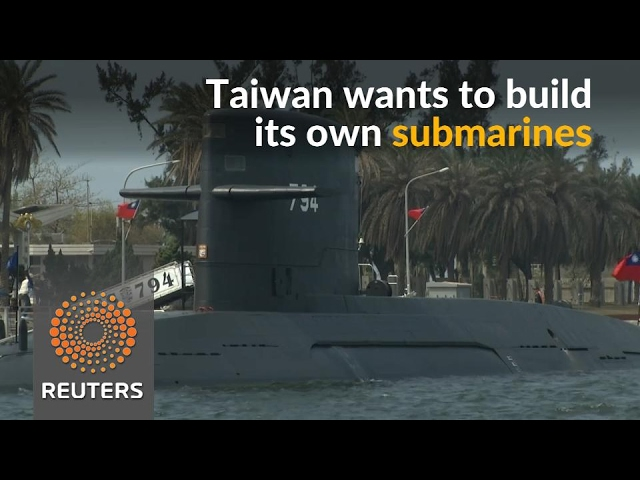 Taiwan says it will build its own submarines