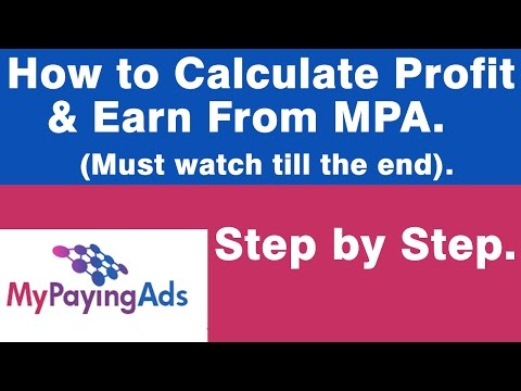 My Paying Ads - How to Calculate Profit & Earn  (Must watch till the end).