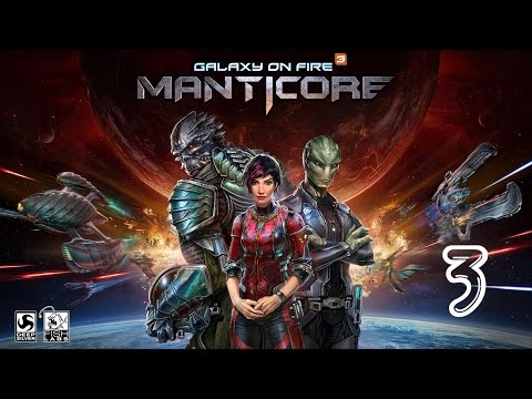 Galaxy on Fire 3 - Manticore (by FISHLABS) - iOS/Android - HD Walkthrough Gameplay Trailer (Part 3)