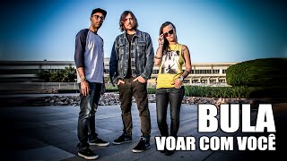 BULA - Voar com você (Lyric Video)