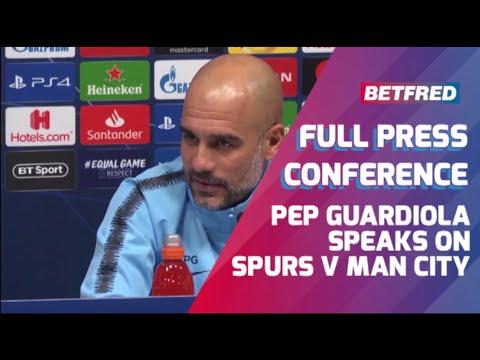 Tottenham vs Man City - FULL Press Conference - Pep Guardiola