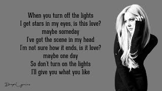 Avril Lavigne - Give You What You Like (Lyrics) 🎵