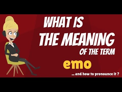 What Is EMO? What Does EMO Mean? EMO Meaning - EMO Definition - EMO Explanation