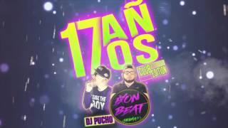 17 AÑOS RMX (CLUB EDITION) DJ EXON FT.  DJ PUCHO