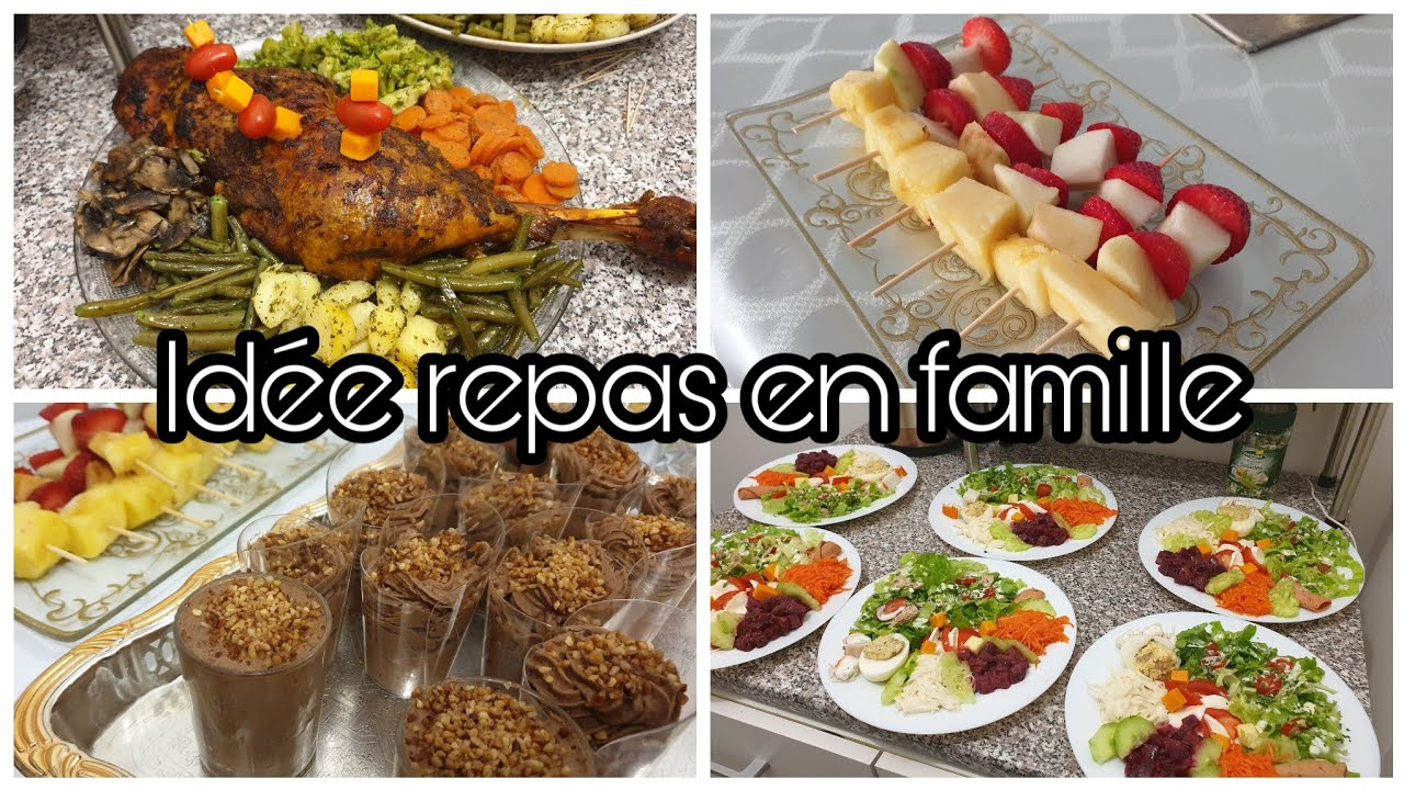 Idée Repas En Famille Idée repas en famille : menu complet !   YouTube