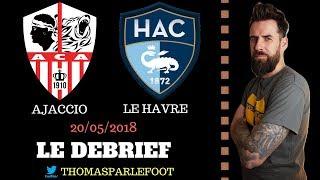 Ac ajaccio - le havre ( hac ) : 2 - 2 barrages ligue 1 # vive les playoffs ! / 20-05-2018