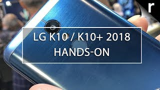 LG K10/K10+ 2018 Hands-on review