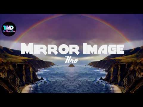 Itro - Mirror Image | Royalty Free | TMD mp3