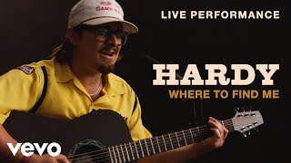 "HARDY - ""Where To Find Me"" Live Performance 