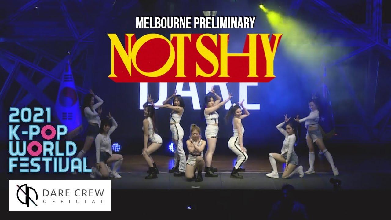 [2021 KPOP World Festival] ITZY - Not Shy Dance Cover by DARE Crew Melbourne, Australia