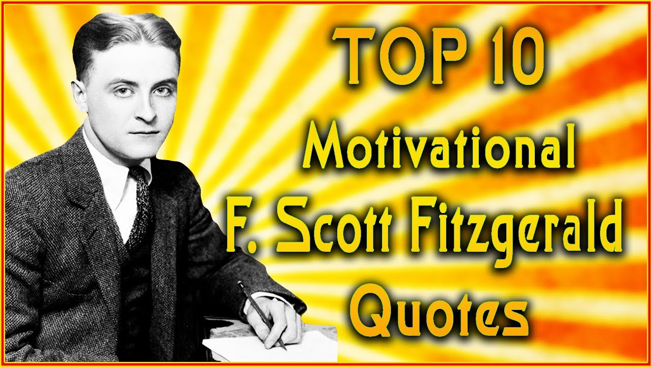Great Gatsby Quotes | Top 10 F Scott Fitzgerald Quotes Great Gatsby Quotes