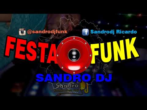 SET FUNK 2017 ( MÊS DE AGOSTO ) + DOWNLOAD 2017
