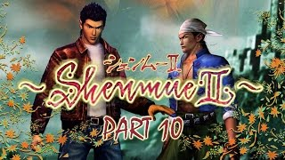 Shenmue II - Walkthrough Part 10: Zhu's Associate