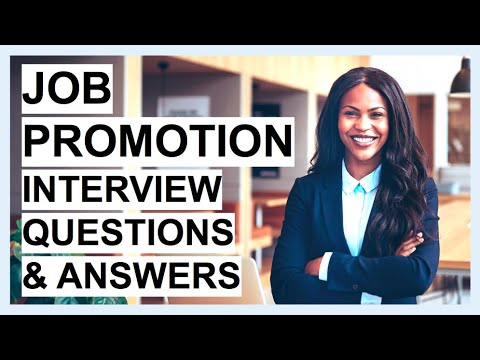 JOB PROMOTION Interview Questions \u0026 Answers! (How To PASS A Higher Position Interview)