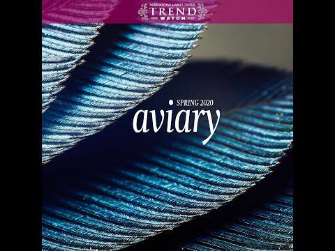 TrendWatch Spring 2020: AVIARY