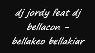 dj bellacon dj jordy   bellakeo bellakiar mix ExCLvsiVe 2011