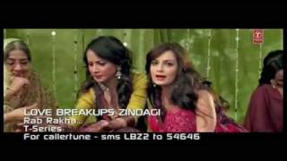 Rab Rakha - Love Breakup Zindagi - Full Song [Funmaza.com].mp4