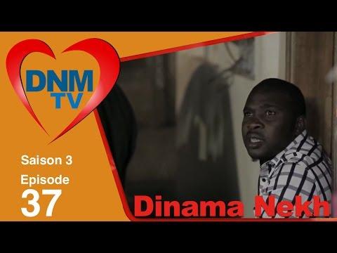 Dinama Nekh saison 3 épisode 37