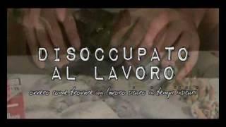 DISOCCUPATO AL LAVORO di Andrea Castello [Trailer #2]