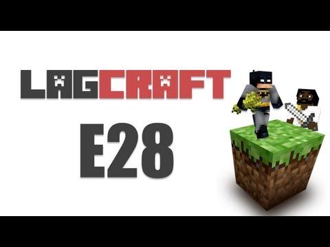 LAGCRAFT E28 --STRONGHOLD ADVENTURE MineCraft [Adam's POV LAGTV2]