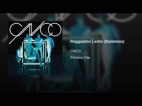 Reggaetón Lento (Bailemos)