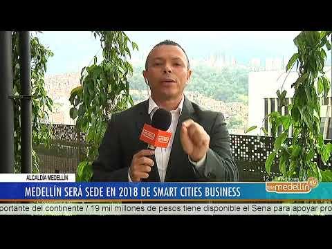 Medellín será sede en 2018 de Smart Cities Business [Noticias] - Telemedellín