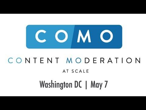 COMO SUMMIT 3 - Under the Hood: UGC Moderation (Part 1)