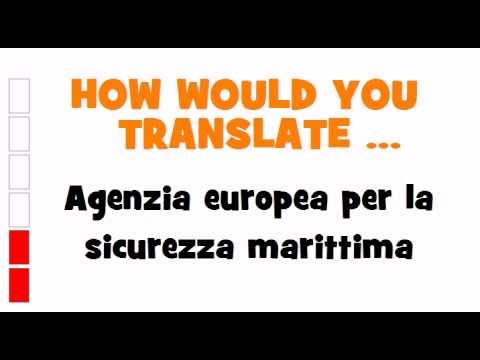 ITALIAN TRANSLATION QUIZ = Agenzia europea per la sicurezza marittima