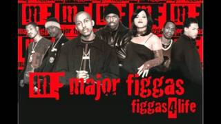 Major Figgas I Love Being A Gangsta (HQ)