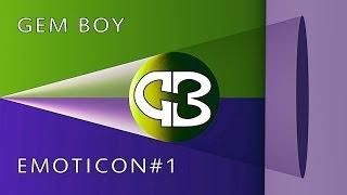 "【Gem Boy】Emoticon #1 (parodia di ""Logico #1"" di Cesare Cremonini)"