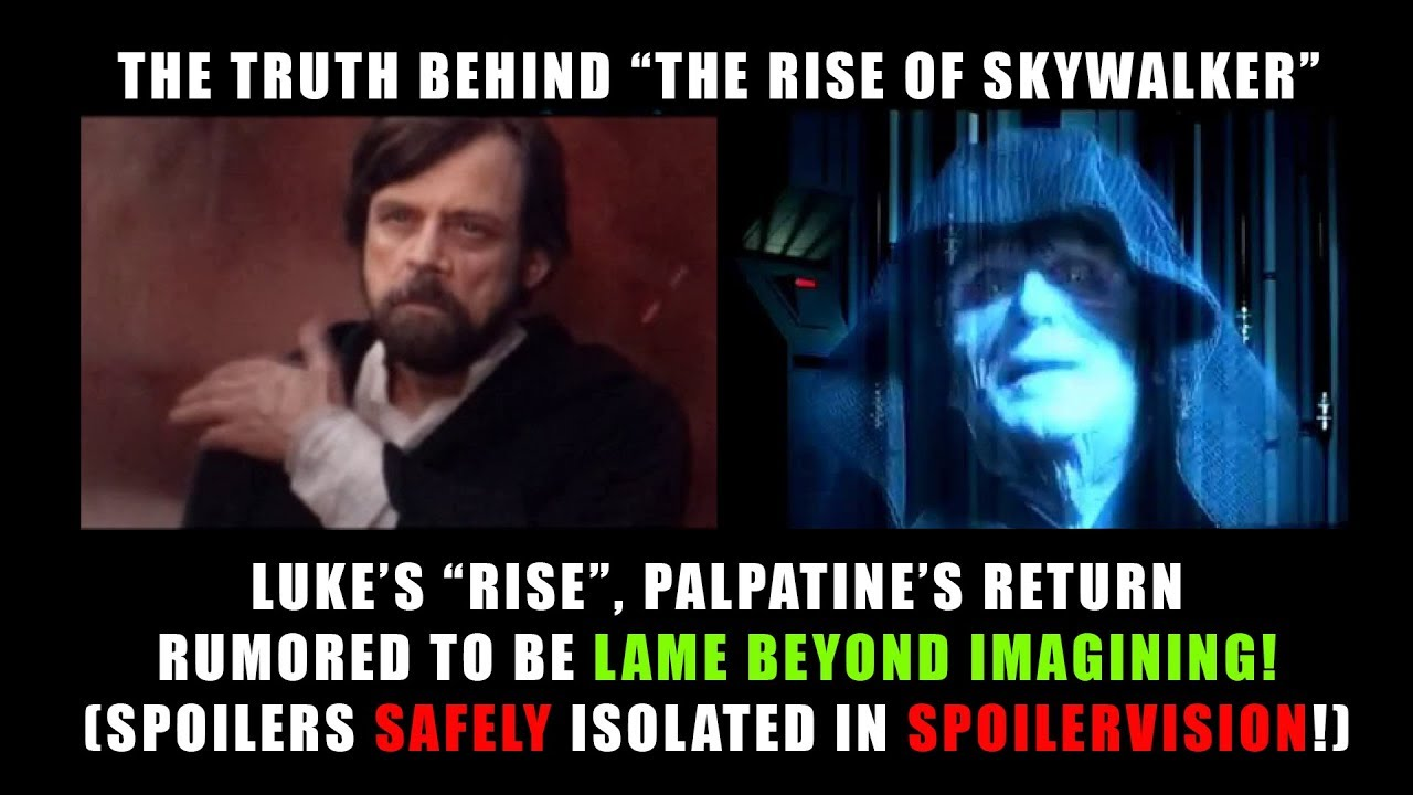 The Rise Of Skywalker Lame Beyond Belief Potential Spoilers