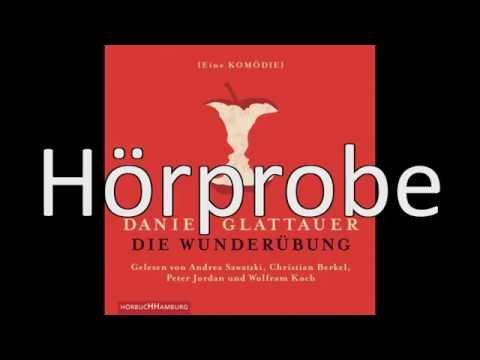 Daniel Glattauer - Die Wunderübung