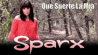 "SPARX - ""Que Suerte La Mia"" - Video Oficial - Official Video"