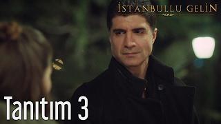 İstanbullu Gelin 3. Tanıtım
