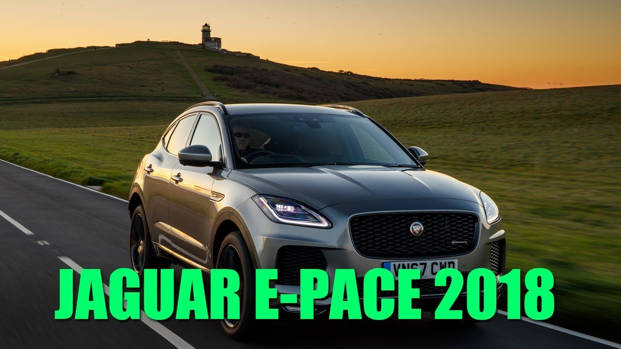 WATCH HERE JAGUAR E-PACE 2018 Review Specs Release Date ...