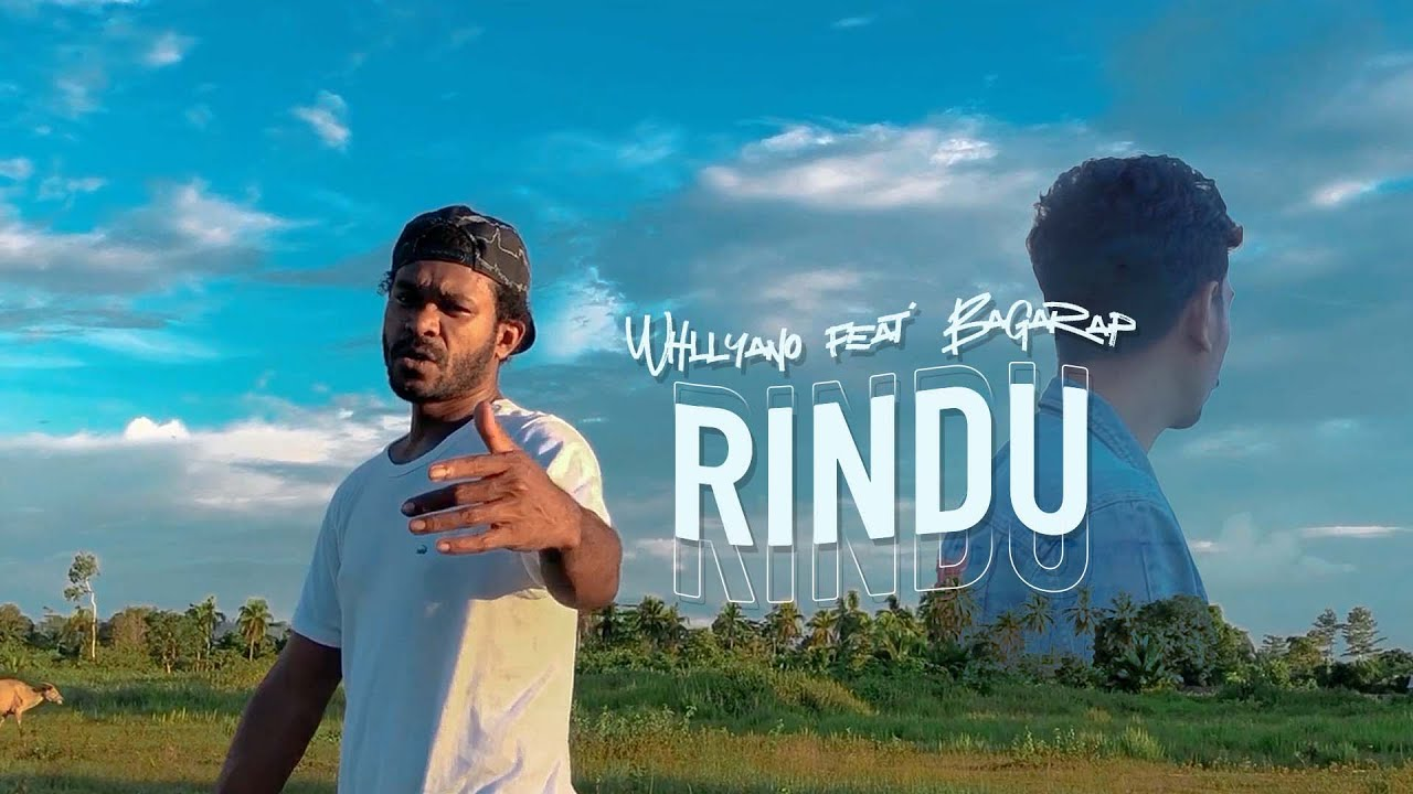 RINDU - Whllyano feat. Bagarap (Official Music Video)