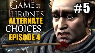 GAME OF THRONES  Episode 4 #5 Alternate Choices Montage ★ pc let