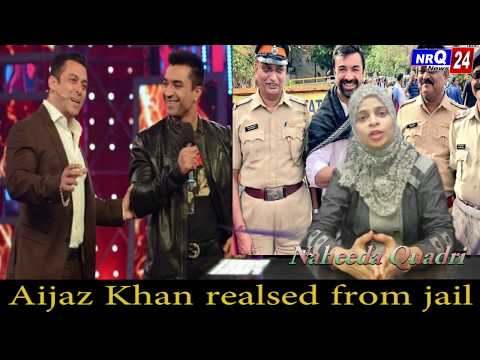 Aijaz Khan Released From Jail...