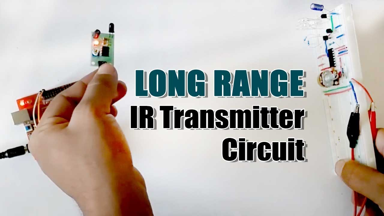 Long Range Ir Transmitter Circuit Youtube The Previous Makes It Work As An Infrared We Can