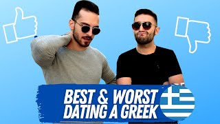 Best & Worst about Dating a Greek (according to Greeks!)