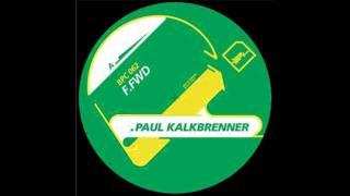 Paul Kalkbrenner - F.Fwd