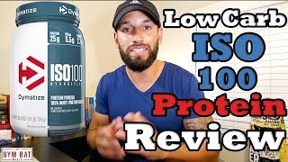 ISO 100 Protein | Low Carb Protein | Dymatize Supplement Review