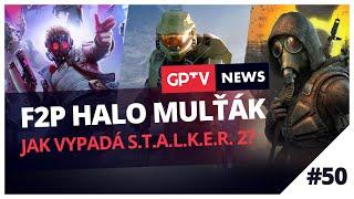 Halo mulťák bude F2P a první ukázka S.T.A.L.K.E.R. 2   GPTV News #50