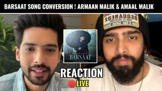Barsaat Song Conversion - Armaan Malik & Amaal Malik Together Live On Instagram | Reaction & Review
