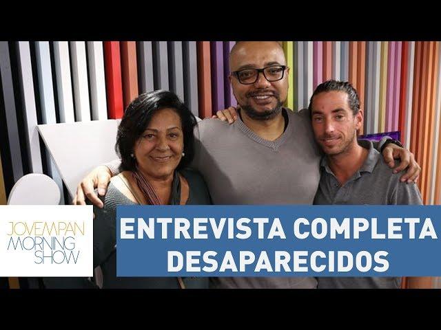 Entrevista completa  - Desaparecidos