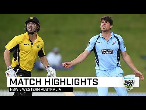 Highlights: New South Wales V Western Australia, Marsh One-Day Cup 2019