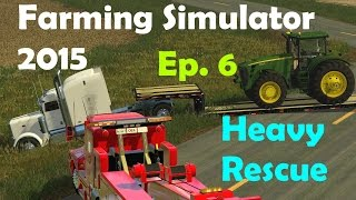 FS15: Heavy Rescue Ep.6 Peterbuilt Hauling Tractor Stuck In Ditch