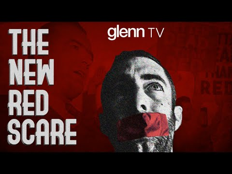The New Red Scare & Our 'Reality Czars' | Glenn TV | Ep 86