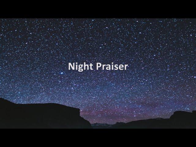 Night Praiser - Pastor Chris Soawrds