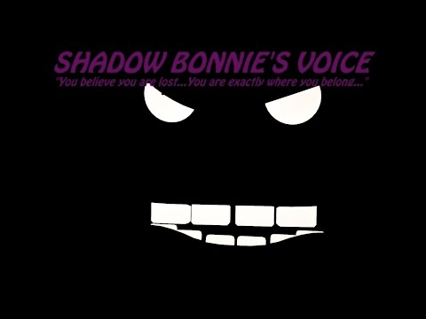 [SFM FNaF] FNaF Shadow Bonnie's Voice